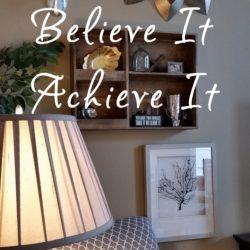 dream-it-believe-it-achieve-it